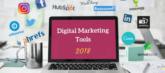 Digital-Marketing-Tools-2018 Top Tools And Their Uses For Digital Marketing In 2018