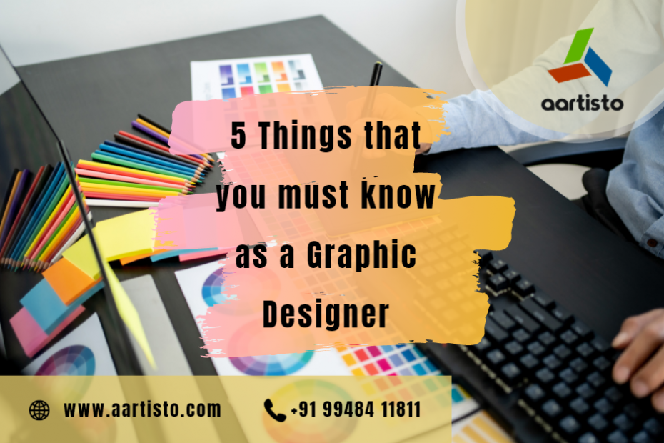 The important % things that you must know as a Graphic Designer