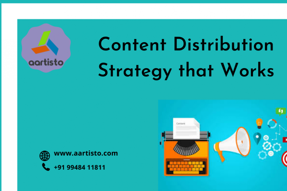 How content distribution strategy works