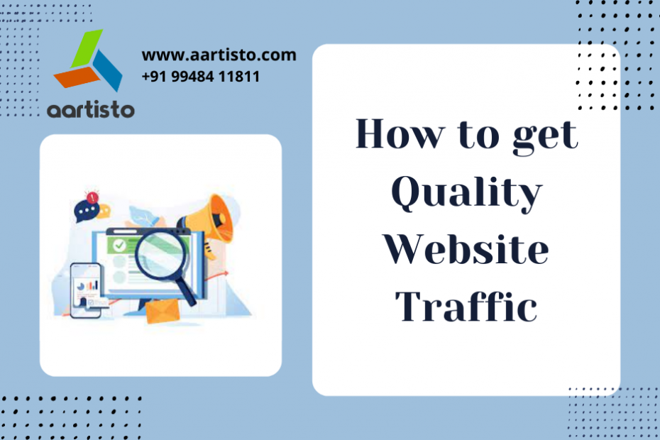How to increase high quality website traffic