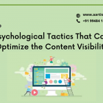 Psychological Tricks That Can Optimize the Content Visibility